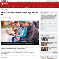 EU will not raise social media age limit to 16