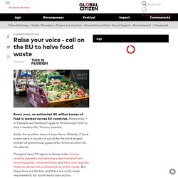 Raise your voice - call on the EU to halve food waste