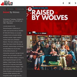 Raised By Wolves – CBC Up Front
