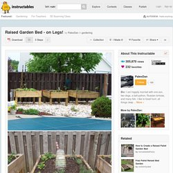 Raised Garden Bed - on Legs!: 3 Steps