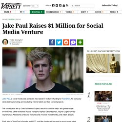 Jake Paul Raises $1 Million for Social Media Venture