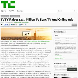 TVTY Raises $4.5 Million To Sync TV And Online Ads