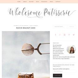 Raisin Walnut Cake - Wholesome Patisserie