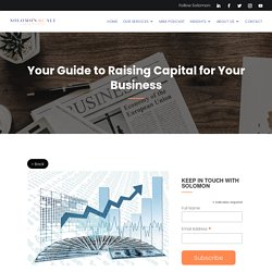 Your Guide to Raising Capital for Your Business