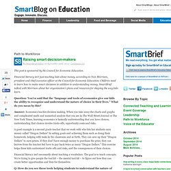 Raising smart decision-makers SmartBlogs
