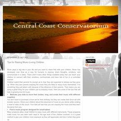Central Coast Conservatorium: Tips for Raising Music-Loving Children