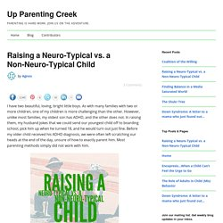 ADHD: Raising a Neuro-typical vs. a Non-neurotypical Child