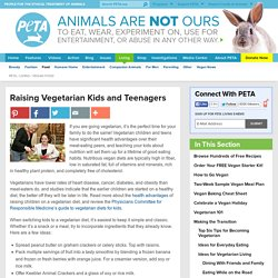 Raising Vegetarian Kids and Teenagers