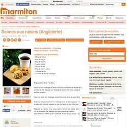 Scones aux raisins (Angleterre) : Recette de Scones aux raisins (Angleterre)