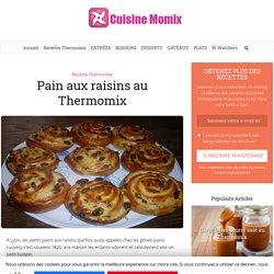 Pain aux raisins au Thermomix - Cuisine Momix