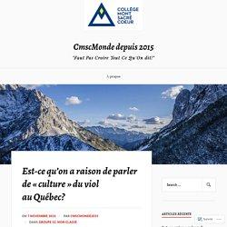 Est-ce qu'on a raison de parler de «culture» du viol au Québec? – CmscMonde depuis 2015
