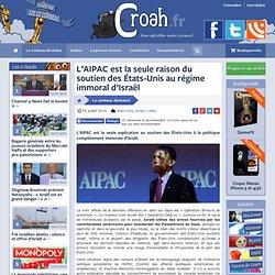 L'AIPAC est la seule raison du soutien des États-Unis au régime immoral d'Israël