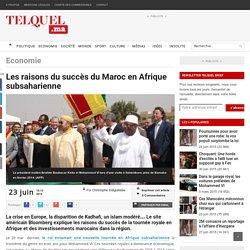 Les raisons du succès du Maroc en Afrique subsaharienne
