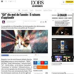 """""""Gif"""" élu mot de l'année : 5 raisons d'applaudir- 15 novembre 2012"""