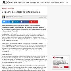 5 raisons de choisir la virtualisation
