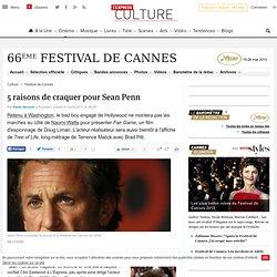 5 raisons de craquer pour Sean Penn
