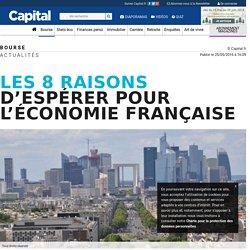 Les 8 raisons d'espérer pour l'éco française