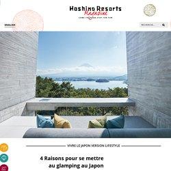 4 Raisons pour se mettre au glamping au Japon - Hoshino Resorts Magazine