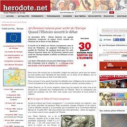 30 (bonnes) raisons pour sortir de l'Europe - Quand l'Histoire nourrit le débat - Herodote.net