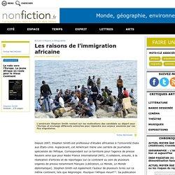 Les raisons de l'immigration africaine