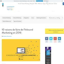 10 raisons de faire de l'Inbound Marketing en 2016