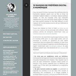 10 raisons de préférer digital à numérique – Le guide des égarés.