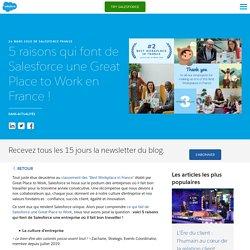 5 raisons qui font de Salesforce une Great Place to Work en France ! - Salesforce Blog France