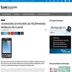 10 raisons d'utiliser les téléphones mobiles en classe