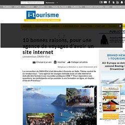 10 bonnes raisons, pour une agence de voyages d'avoir un site internet