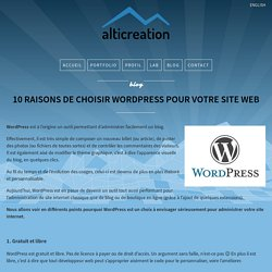 10 raisons de choisir Wordpress pour votre site web - alticreation