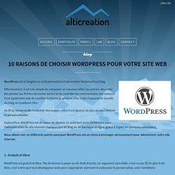 10 raisons de choisir Wordpress pour votre site web - alticreation