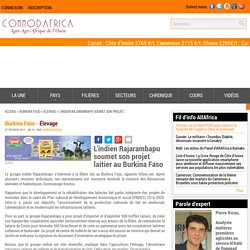 L'indien Rajarambapu soumet son projet laitier au Burkina Faso