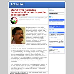 Stand with Rajendra - demand action on chrysotile asbestos now