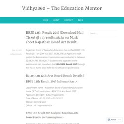 Download Hall Ticket @ rajresults.nic.in on Mark sheet Rajasthan Board Art Result – Vidhya360 – The Education Mentor