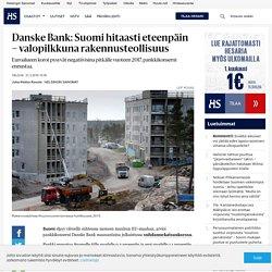 Suomi elpyy viiveellä suhteessa moneen muuhun EU-maahan, arvioi pankkikonserni Danske Bank