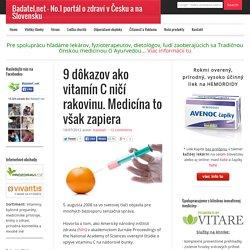 9 dôkazov ako vitamín C ničí rakovinu. Medicína to však zapiera