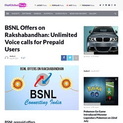 BSNL Offers on Rakshabandhan: Unlimited Voice calls for Prepaid Users