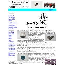 """RAKU"" History & Information"