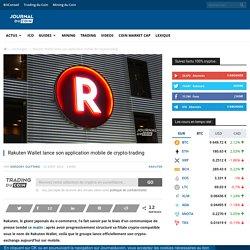 Rakuten Wallet lance son application mobile de crypto-trading