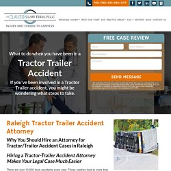 Raleigh Tractor Trailer Accident Attorney - Clauson Law Firm