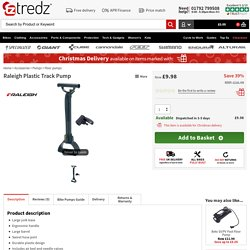 Buy Raleigh Plastic Track Pump at Tredz Bikes. £9.98 with free UK delivery