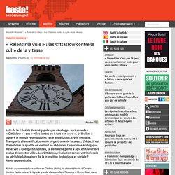 « Ralentir la ville » : les Cittàslow contre le culte de la vitesse