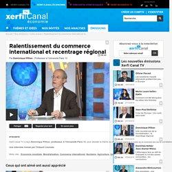 Dominique Plihon, Ralentissement du commerce international et recentrage régional