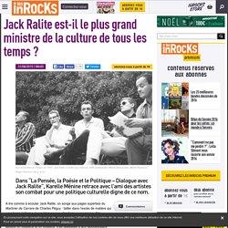 Jack Ralite est-il le plus grand ministre de la culture de tous les temps ?