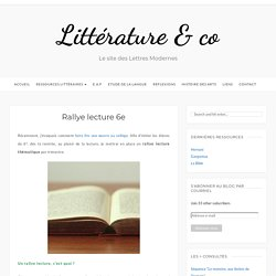 Rallye lecture 6e – Littérature & co