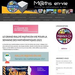 Le GRAND RALLYE M@ths en-vie pour la semaine des mathématiques 2021
