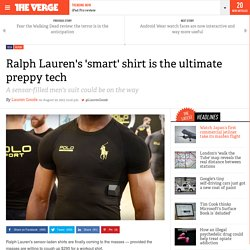 Ralph Lauren's 'smart' shirt is the ultimate preppy tech