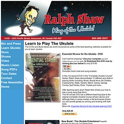 Ralph Shaw, Vancouver - Learn to Play The Ukulele