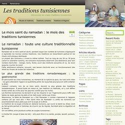 Le mois saint du ramadan : le mois des traditions tunisiennes