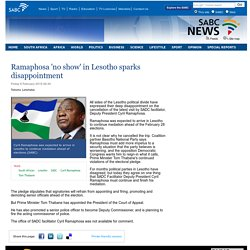Ramaphosa no show in Lesotho sparks disappointment:Friday 6 February 2015